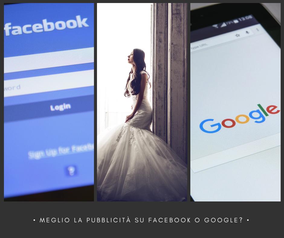 Ti conviene fare pubblicità su Facebook o Google?
