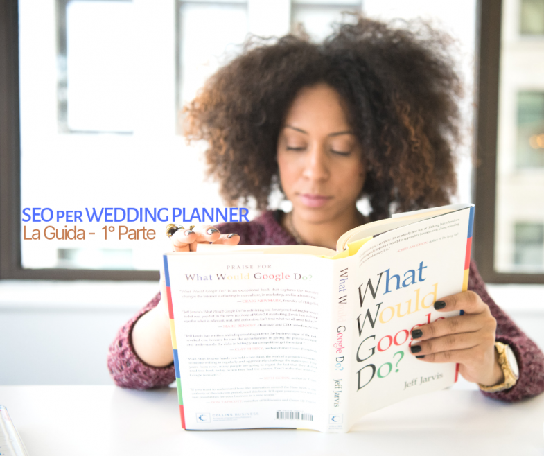SEO per Wedding Planner (la guida -1^ parte)