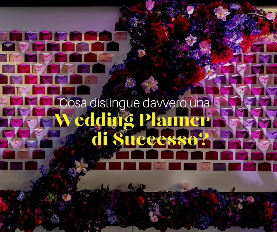 Cosa distingue una Wedding Planner di successo?