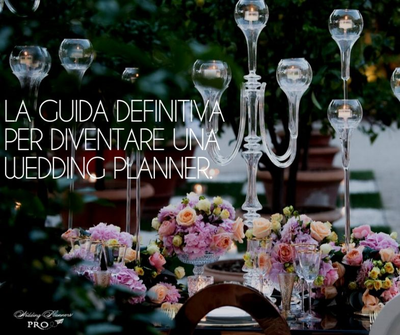 La Guida Definitiva per Diventare una Wedding Planner