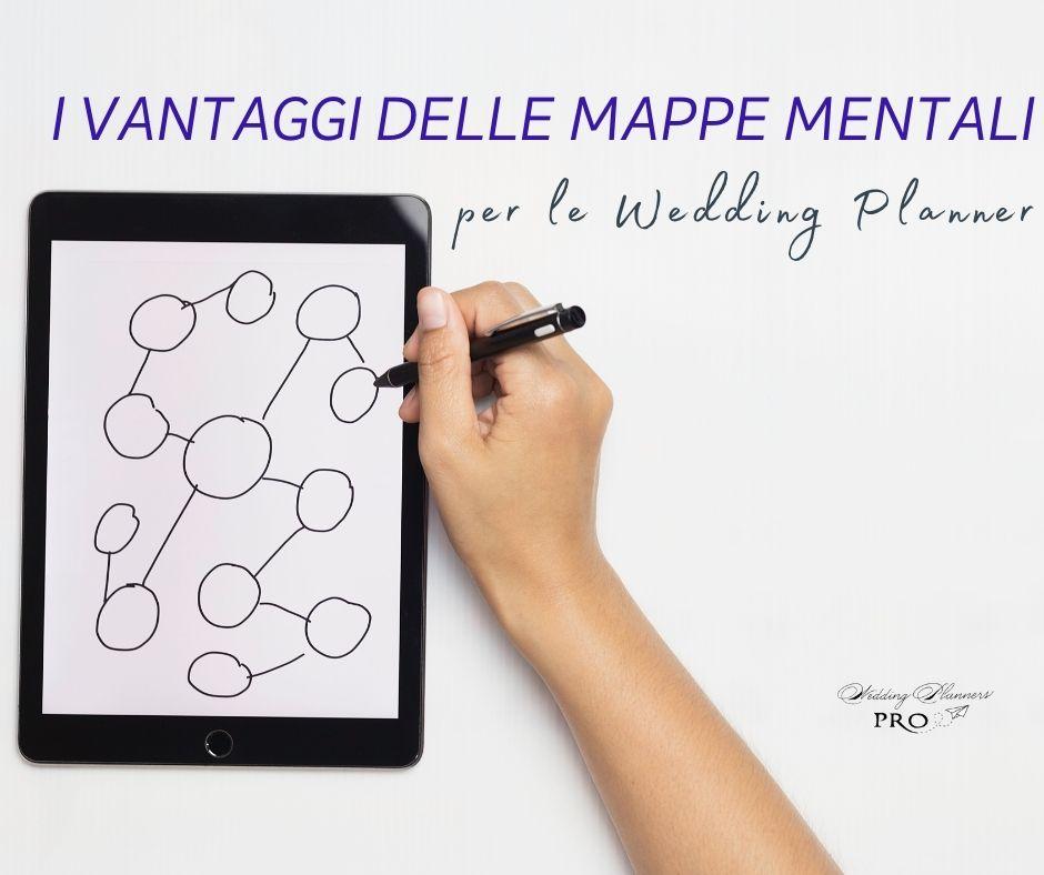 Tutti i vantaggi delle Mappe Mentali per una Wedding Planner