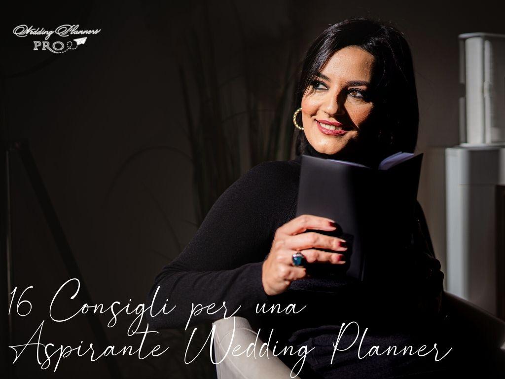 I miei 16 consigli per una Aspirante Wedding Planner