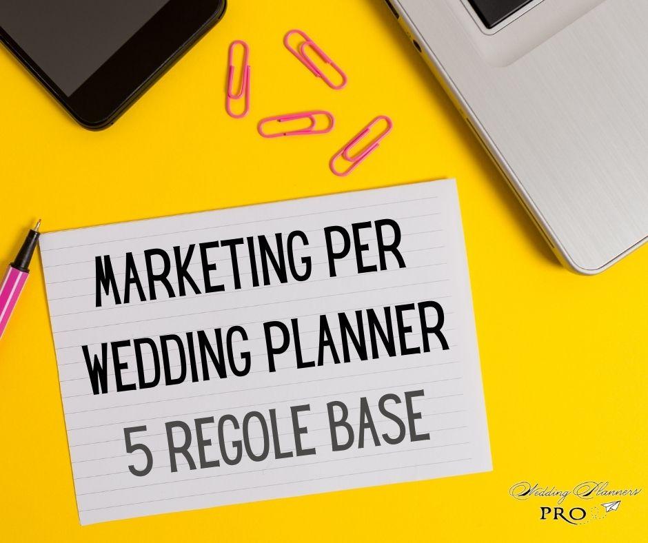 Marketing per Wedding Planner: e se devo partire da zero?