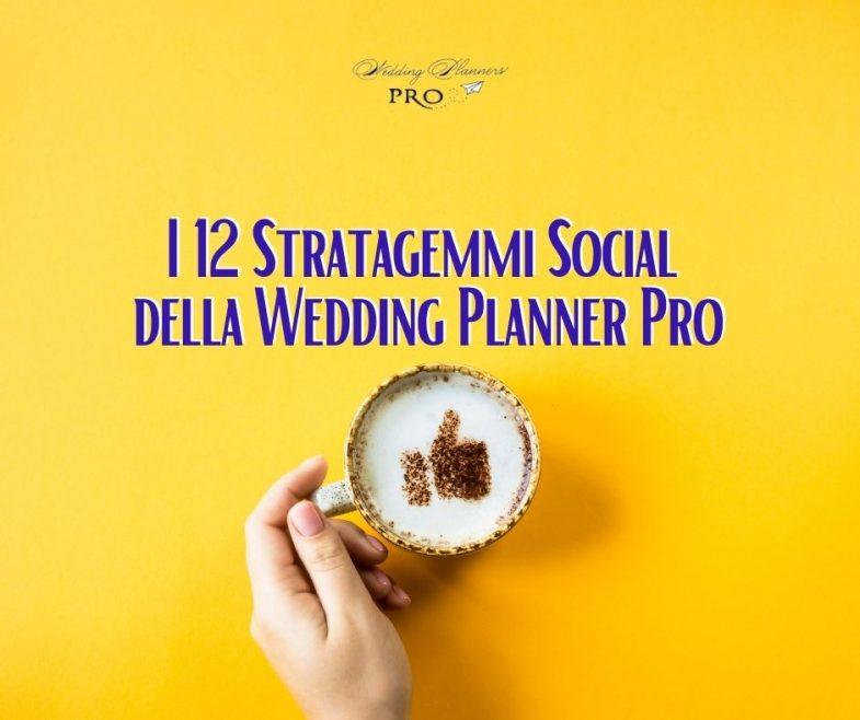 I 12 stratagemmi Social della Wedding Planner Pro